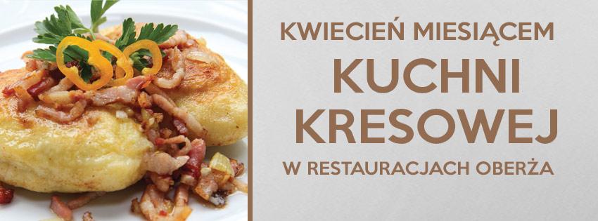 Kuchnia Kresowa W Sieci Restauracji Oberza Lubinpex